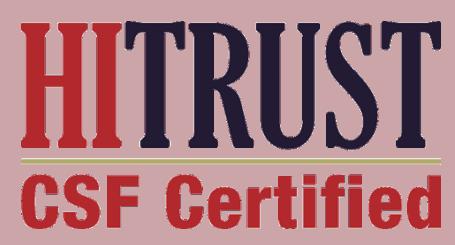 HITRUST CSF CERTIFIED, HIPAA COMPLIANT